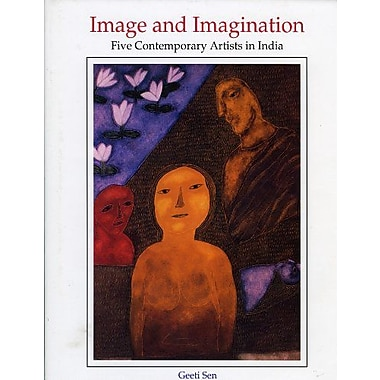 Image and Imagination: Five Contemporary Artists in India (9788185822310)