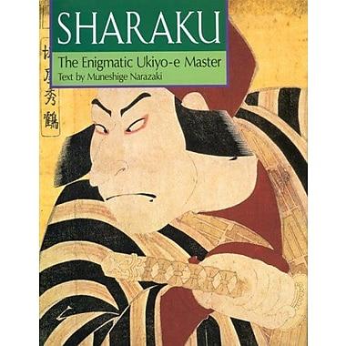 Sharaku: The Enigmatic Ukiyo-E Master (9784770019103)