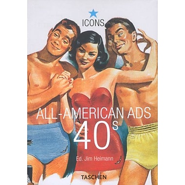 All-American Ads of the 40s (9783822823996)