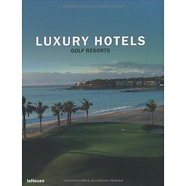 Luxury Hotels Golf Resorts (9783832790592)