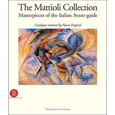 The Mattioli Collection: Masterpieces of the Italian Avant-garde (9788884915320)