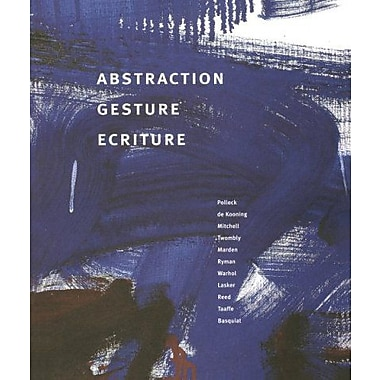 Abstraction Gesture Ecriture: Painting from the Daros Collection (9783908247999)