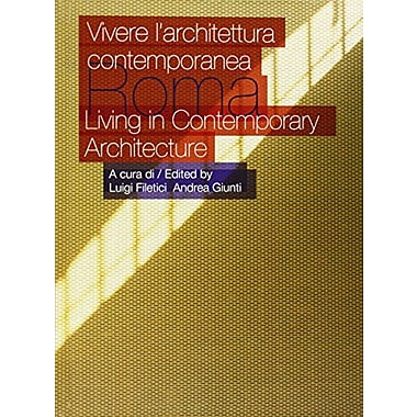 Roma: Living in Contemporary Architecture (English and Italian Edition), Used Book (9788493482848)