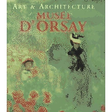 musee d'Orsay (Art & Architecture), New Book (9783829026710)