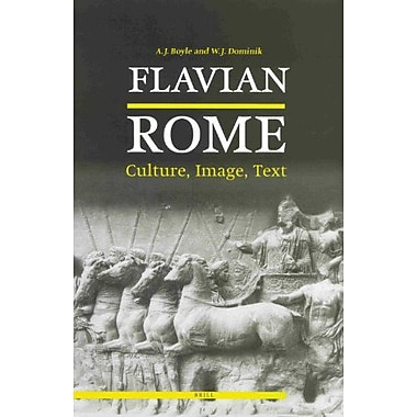 Flavian Rome: Culture, Image, Text (9789004111882)