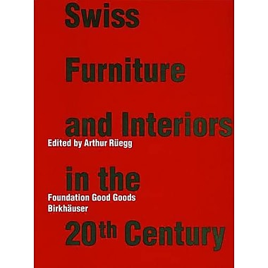 Swiss Furniture and Interiors in the 20th Century, Used Book (9783764364830)