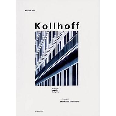 Kollhoff: Architects Kollhoff and Timmermann, Examples, New Book (9783764357719)