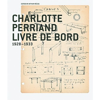 Charlotte Perriand -- Livre de Bord (9783764370374)