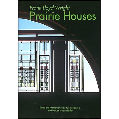 Frank Lloyd Wright: Prairie Houses - GA Traveler 006, New Book (9784871406147)