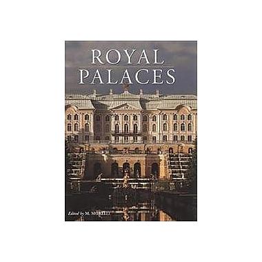 Royal Palaces (Timeless Treasures), New Book (9788854400467)