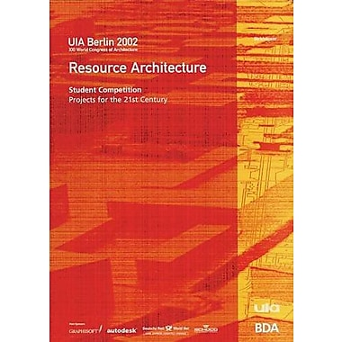 Resource Architecture: Defining an Architecture for the 21st Century, New Book (9783764367541)