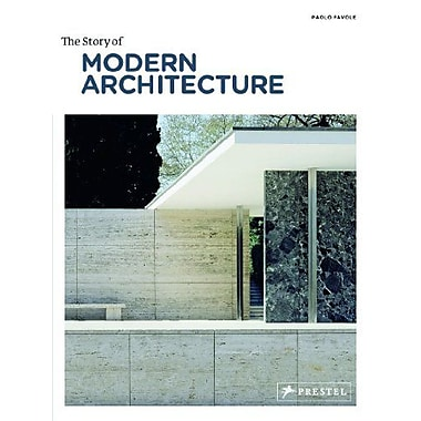The Story of Modern Architecture (9783791346410)
