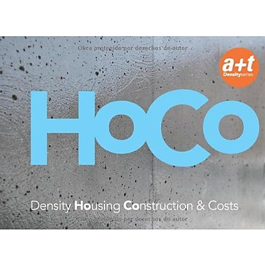 HoCo: Density Housing Construction & Costs (Spanish and English Edition) (9788461330805)