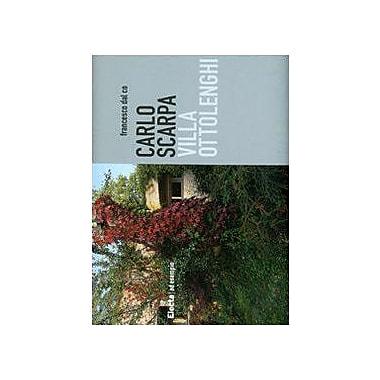 Carlo Scarpa: Villa Ottolenghi (Italian Edition), New Book (9788837043346)
