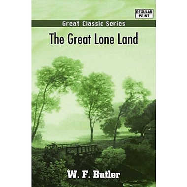 The Great Lone Land (9788132035008)