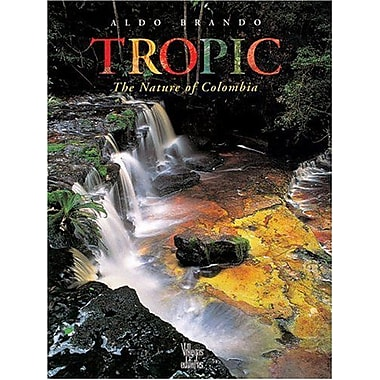 Tropic: The Nature of Colombia, New Book (9789589393314)