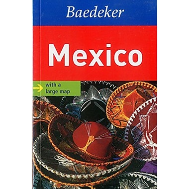 Mexico Baedeker Guide (Baedeker Guides), New Book (9783829764773)
