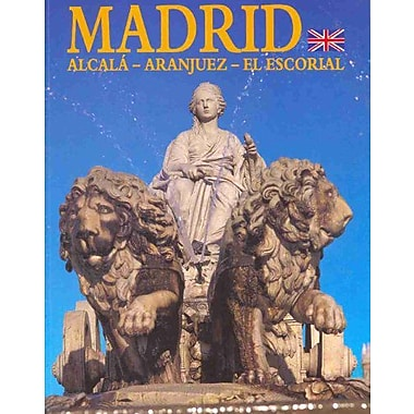 Madrid: Alcala, Aranjuez, El Escorial, Used Book (9788489061019)