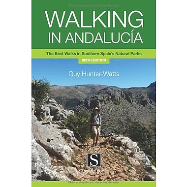 Walking in Andalucia: The Best Walks in Southern Spains Natural Parks (Santana Guides), Used Book (9788489954557)