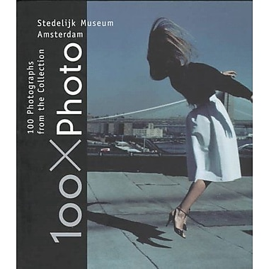 100 X Photo: 100 Photographs from the Collection of the Stedelijk Museum Amsterdam, New Book (9789068681475)