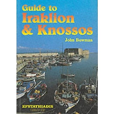Guide to Iraklion and Knossos (9789602262993)