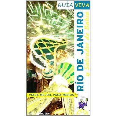 Rio de Janeiro y Salvador de Bahia/ Rio de Janeiro and Salvador de Bahia(Guia Viva/ Life Guide)(Spanis, New Book (9788497764315)