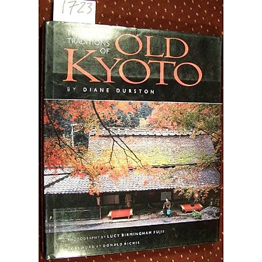 The Living Traditions of Old Kyoto, Used Book (9784770018700)