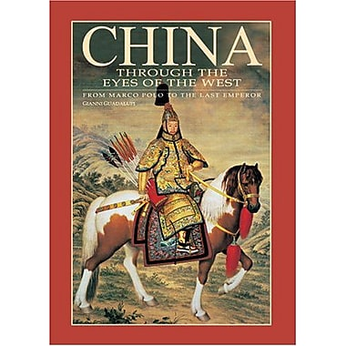 China Through the Eyes of the West: From Marco Polo to the Last Emperor, New Book (9788854400153)