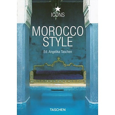 Morocco Style (Icons) (English, French and German Edition), Used Book (9783822834633)