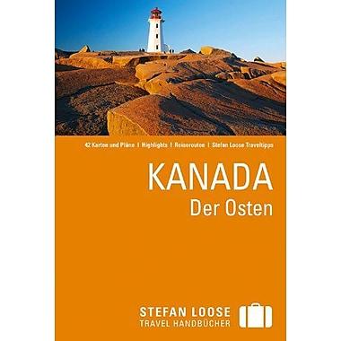 Kanada. Der Osten, Used Book (9783770161591)
