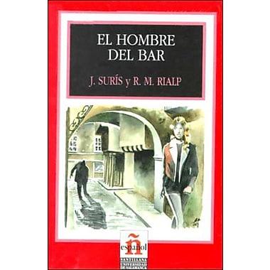 El Hombre del Bar: Nivel 2 (Leer en Espanol: Level 2) (Spanish Edition), Used Book (9788429434804)