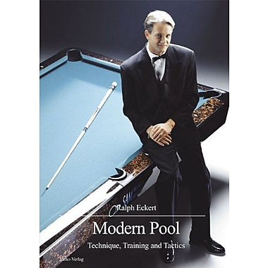 Modern Pool: Technique, Training and Tactics (9783980470650)