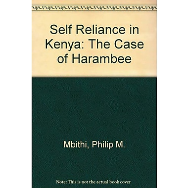 Self Reliance in Kenya: The Case of Harambee (9789171061218)