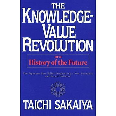 Knowledge-Value Revolution: Or, a History of the Future, Used Book (9784770017024)