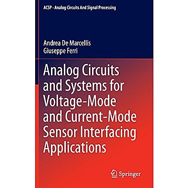 Analog Circuits and Systems for Voltage-Mode and Current-Mode Sensor Interfacing Applications(Analog , Used Book (9789048198276)