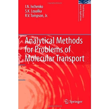 Analytical Methods for Problems of Molecular Transport (Fluid Mechanics and Its Applications), New Book (9789048174621)