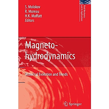Magnetohydrodynamics: Historical Evolution and Trends (Fluid Mechanics and Its Applications), Used Book (9789048172054)