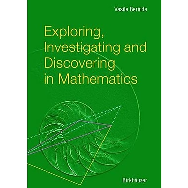 Exploring, Investigating and Discovering in Mathematics, New Book (9783764370190)