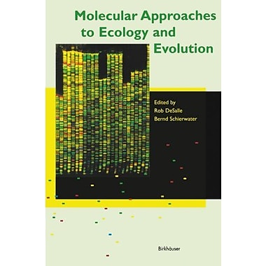 Molecular Approaches to Ecology and Evolution, New Book (9783764357252)