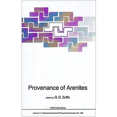 Provenance of Arenites (Nato Science Series C:) (9789027719447)
