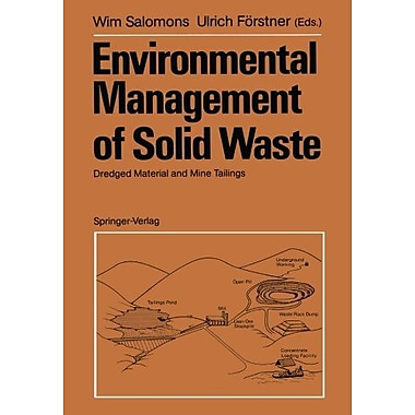Environmental Management of Solid Waste: Dredged Material and Mine Tailings, New Book (9783642648090)