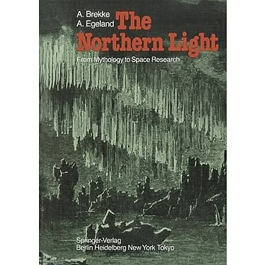 The Northern Light: From Mythology to Space Research, New Book (9783642691089)