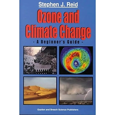 Ozone and Climate Change: A Beginner's Guide, New Book (9789056992330)