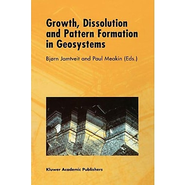 Growth, Dissolution and Pattern Formation in Geosystems (9789048140305)