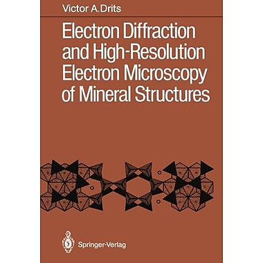 Electron Diffraction and High-Resolution Electron Microscopy of Mineral Structures, New Book (9783642717314)
