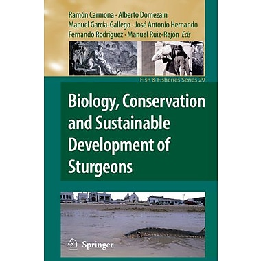 Biology, Conservation and Sustainable Development of Sturgeons (Fish & Fisheries Series) (9789048178827)