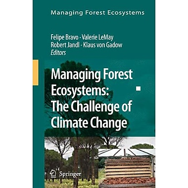 Managing Forest Ecosystems: The Challenge of Climate Change (9789048178506)