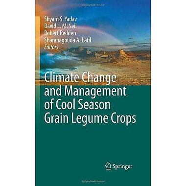 Climate Change and Management of Cool Season Grain Legume Crops, Used Book (9789048137084)