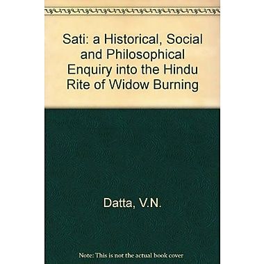 Sati: Widow Burning in India, New Book (9788185054407)