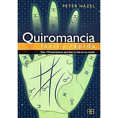 Quiromancia Facil & Rapida (Spanish Edition), New Book (9788489897618)